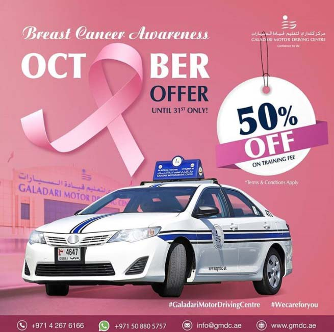 Breast Cancer Awareness Month offer @ Galadari Motor Driving Centre. 50% discount on training fee. Valid from 01-Oct-2020 to 31-Oct-2020.