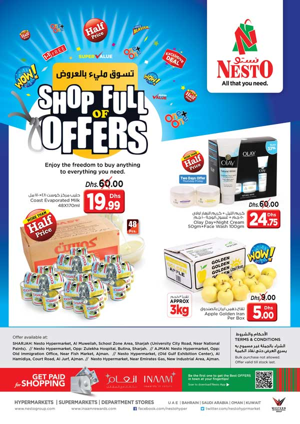 Shop full of Offers! From 2018 Jan 11 to Jan 13. Offer Available at  Nesto Hypermarket, Muweilah, Sharjah. Nesto Hypermarket, Al Jurf,  Ajman. Nesto Hypermarket, Butina, Sharjah. Nesto Hypermarket,Opp. GMC Hospital, Ajman. Nesto Hypermarkets, Mushrif, Ajman