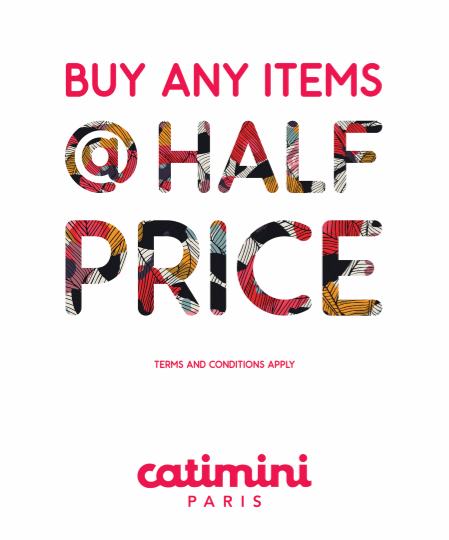 Catimini - Buy any items @ half price. Promotion valid from: 28th Jan – 14th Feb. Store location: The Dubai Mall – 2nd floor opp. aquarium.