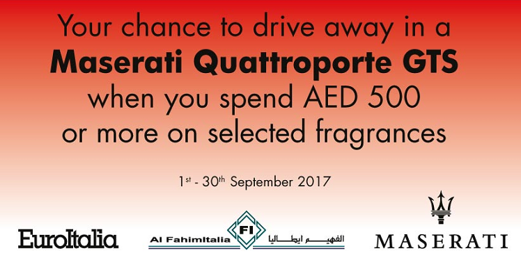 Paris Gallery - WIN a Maserati Quattroporte GTS. Spend minimum AED 500 on selected fragrances at Paris Gallery to stand a chance. 1st to 30th September 2017. T&C apply.