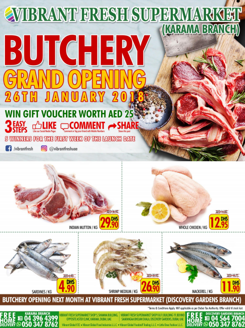 VIBRANT FRESH SUPERMARKET (Karama Branch) BUTCHERY OPENING. 26th January 2018. Promotion valid from 26th January to 10th February 2018. T&C apply