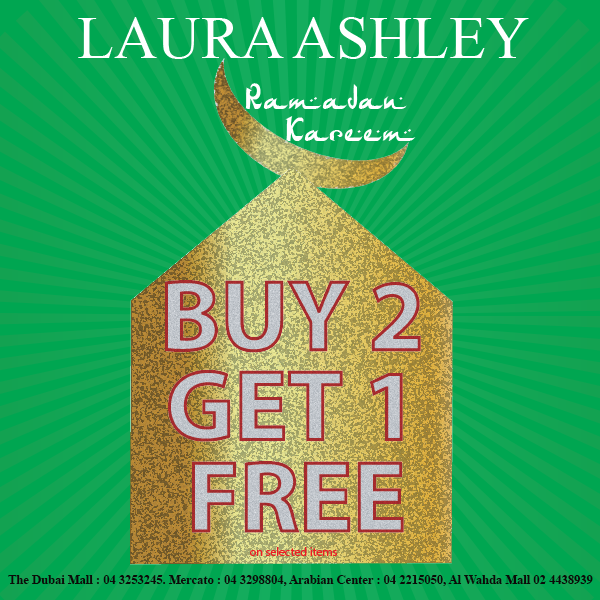Laura Ashley Ramadan Offer!! Buy 2 Get 1 Free on selected items.