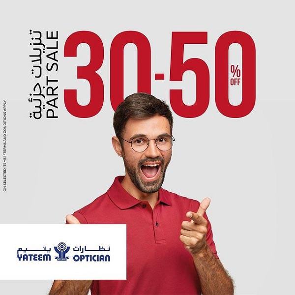 PART SALE! Treat your eyes with branded eyewear @ amazing prices. Visit Yateem Optician to Get 30% - 50% Off on selected brands.  T&C Apply