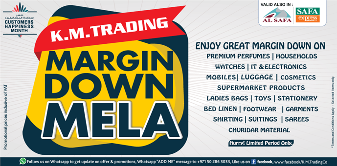 K.M. Trading Margin Down Mela. Promotion valid from 31st January to 1st March 2019 or until stock last.