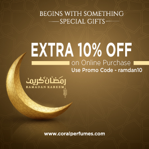 Coral Perfumes - Ramadan Kareem. Extra 10% off on online purchase.