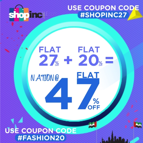 Shopinc.com - National Day Sale. Apply Coupon Codes #FASHION20 to avail flat discounts on Fashion and #SHOPINC27 for flat 27% discount on Supermarket.