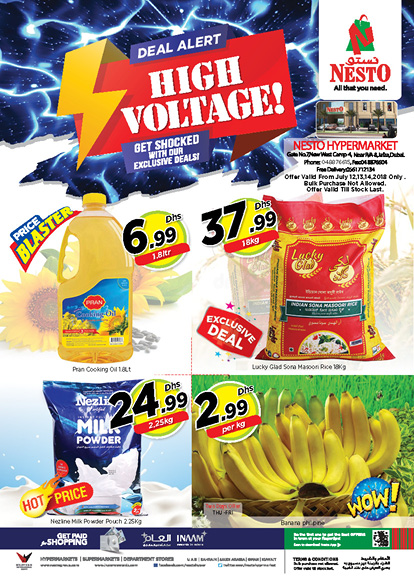 HIGH VOLTAGE. From 2018 Jul 12 to Jul 14. Offer available at Nesto Hypermarket LLC, JAFZA, Dubai.