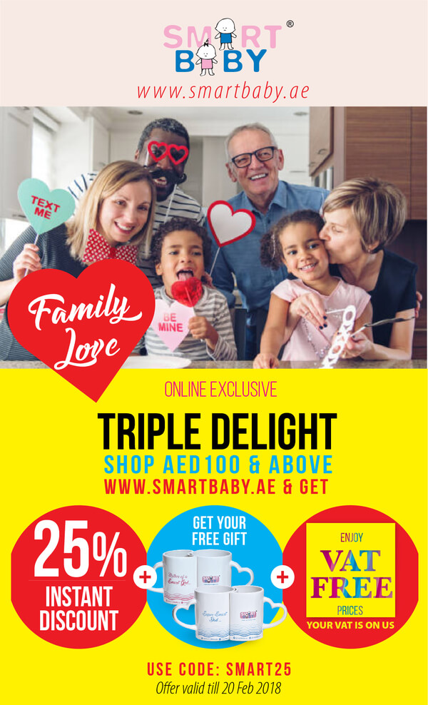 Smart Baby - Triple Delight is back! Get more value for what you spend online. Shop for AED100 and above and get 25% instant discount + Free Gift + save your VAT. Shop now @ www.smartbaby.ae