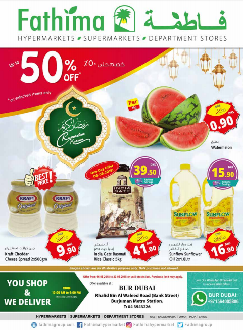 Ramadan Kareem. Up to 50% off on selected items only at Fathima Hypermarket, Bur Dubai branch! Offer valid until 23rd May 2018.
