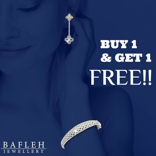 New Diamond Collection... Buy 1 & Get 1 Free. Visit any of the Bafleh Jewelry Retail Store today and experience the beauty.