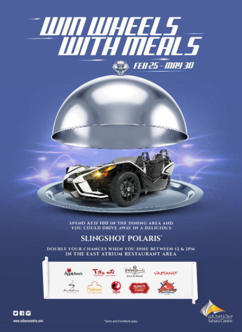 Spend AED 100 from 25th February till 30th May 2019 at any restaurant on 2nd Floor, East Atrium, at Sahara Centre and present your invoice/s to register your details at the customer service desk to enter the draw to win a Slingshot Polaris. Customers who spend AED 100 between 12pm and 3pm will receive two coupons to double their chances to win the draw. T&C apply