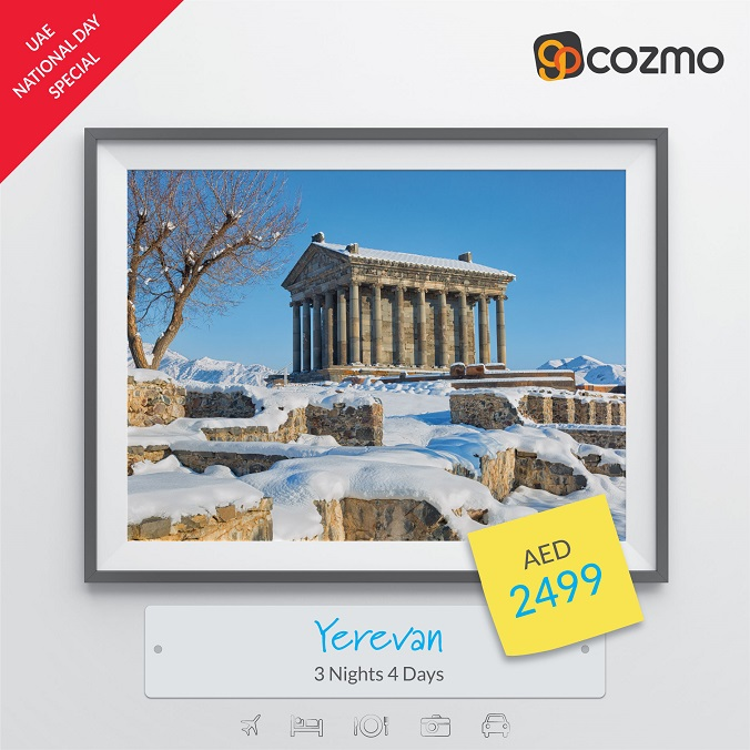 UAE National Day Special. Visit Armenia - 3 Nights AED 2,499. Book Now @ Gocozmo.com