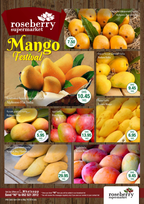 Roseberry Supermarket Mango Festival. Offer valid from 25th April to 7th May, 2018. Fresh Vegetables offer valid: 25th to 28th April only. Locations: Uptown MIRDIFF, The Mall Jumeirah & Khalidiya Abu Dhbai.