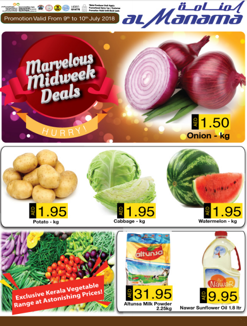Al Manama Marvelous Midweek Deals. Promotion valid from 9th to 10th July 2018.