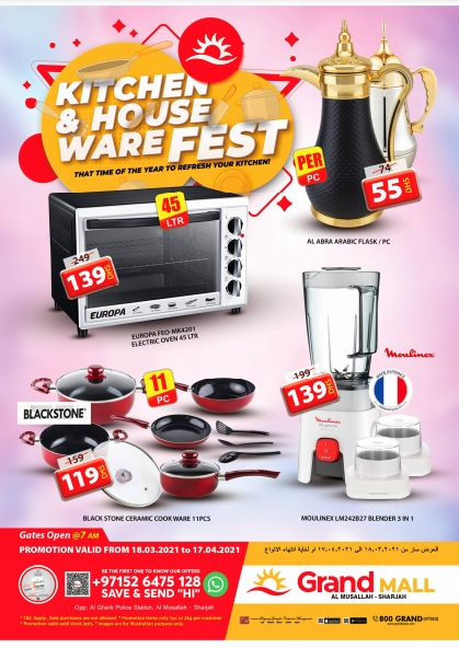 Kitchen & House Ware Fest @ Grand Mall Sharjah.  Promotion valid from 18th March to 17th April 2021