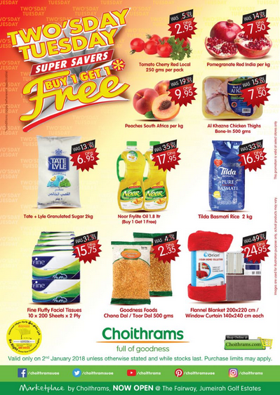 Two's Day Tuesday at Choithrams. Offer valid only on 2nd January 2018 unless otherwise stated and while stocks last. Purchase limits may apply.