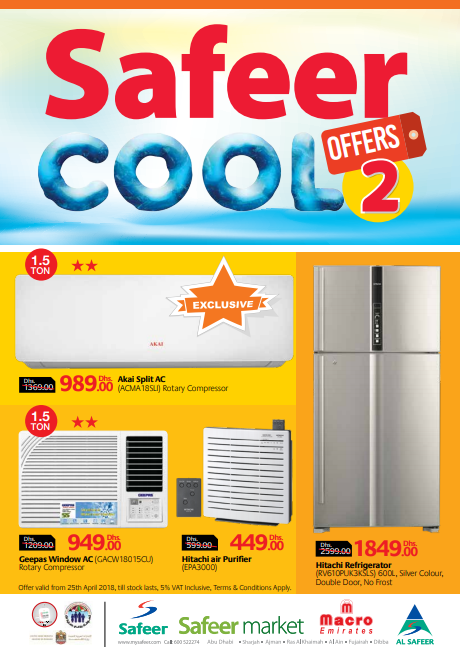 Safeer Cool Offers. Offer valid from 25th April 2018, till stocks last, 5% VAT Inclusive, T&C Apply.