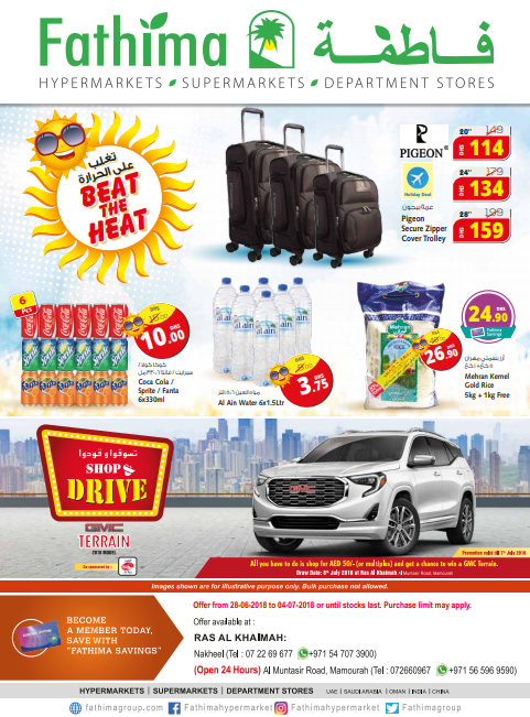 Beat The Heat. Offer available at Fathima Hypermarket, Ras Al Khaimah branches. Offer valid from 28th June to 4th July 2018 or until stocks last.