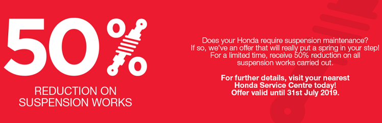 Does your Honda require suspension maintenance? If so, we've an offer that will really put a spring in your step!  For a limited time, receive 50% reduction on all suspension works carried out.