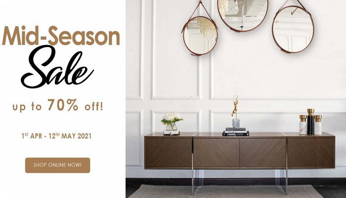Mid-Season Sale. Up to 70% Off @ Casa Lusso Furniture. Offer valid from 1st April to 12th May 2021