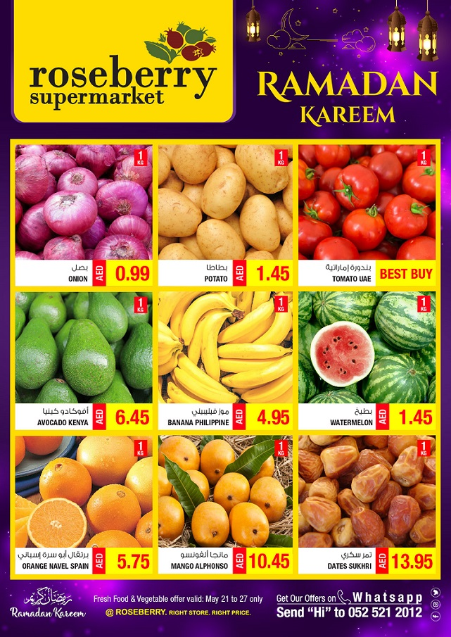 Roseberry Supermarket - Fresh Food Offer. Promo period: 21st to 27th May 2018. Store location: Dubai & Abu Dhabi