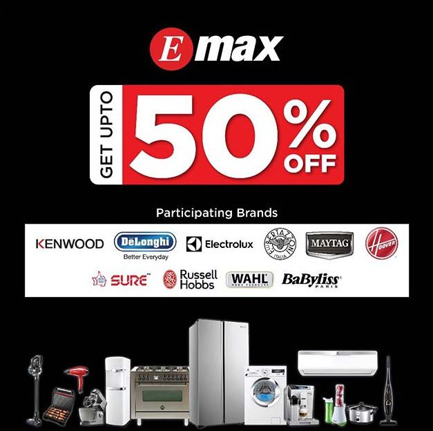 Emax Appliance Fest! Get upto 50% Off on the biggest appliance brands across Emax stores, website or app. Select offers will be available only in-store.