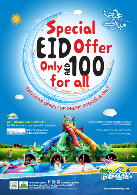 Dreamland Aqua Park - Special EID Offer. Only AED 100 for all. Exclusive offer for online bookings only. T&C apply