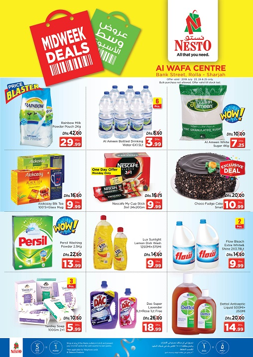 Midweek Deals. From 2018 Jul 23 to Jul 25. Offer available at Al Wafa Centre, Rolla, Sharjah.