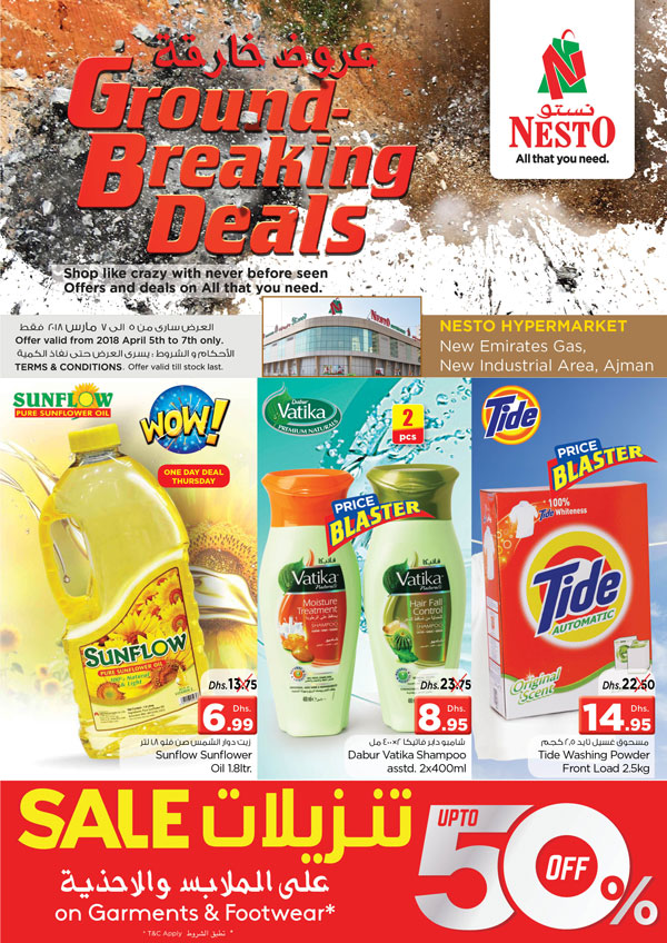 Weekend Grabs. From 2018 Apr 5 to Apr 7. Offer available at Nesto Hypermarket, Opp. GMC Hospital, Ajman.