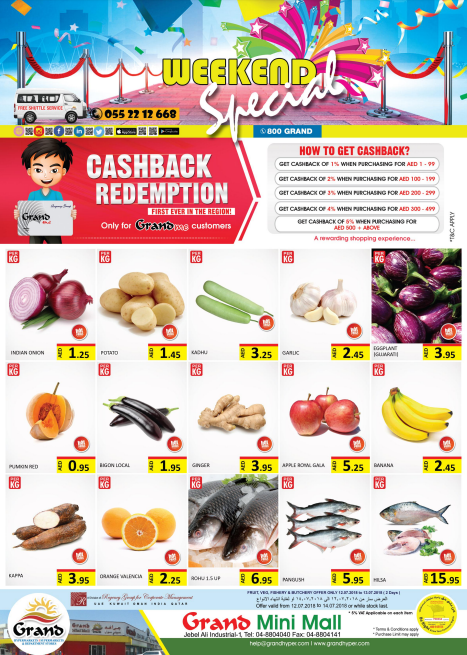 Grand Mini Mall weekend offers. Offer valid from 12th to 14th July 2018 or while stock last. Fruit, Veg, Fishery & Butchery offer only 12th to 13th July 2018 (2 days).