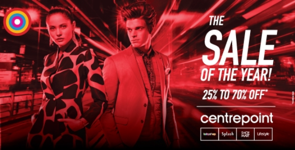 Centrepoint - The Sale of the Year! 25% to 70% Off. *conditions apply