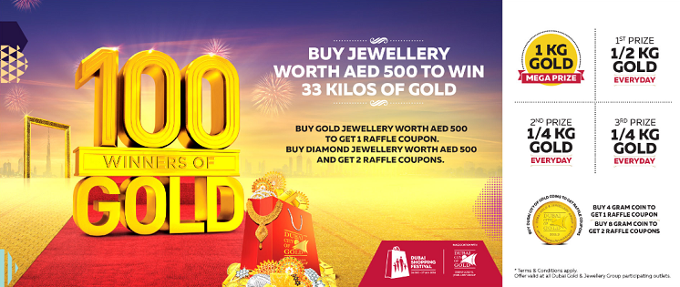 Joyalukkas - Buy Jewellery worth AED 500 to win 33 kilos of gold! Buy gold jewellery worth AED 500 to get 1 raffle coupon. Buy Diamond jewellery worth AED 500 and get 2 raffle coupons.  100 WINNERS OF GOLD!  1 KG Gold - Mega Prize. 1st Prize - 1/2 KG Gold Everyday. 2nd Prize - 1/4 KG Gold Everyday. 3rd Prize - 1/4 KG Gold Everyday. T&C apply. Offer valid at all Dubai Gold & Jewellery Group participating outlets.