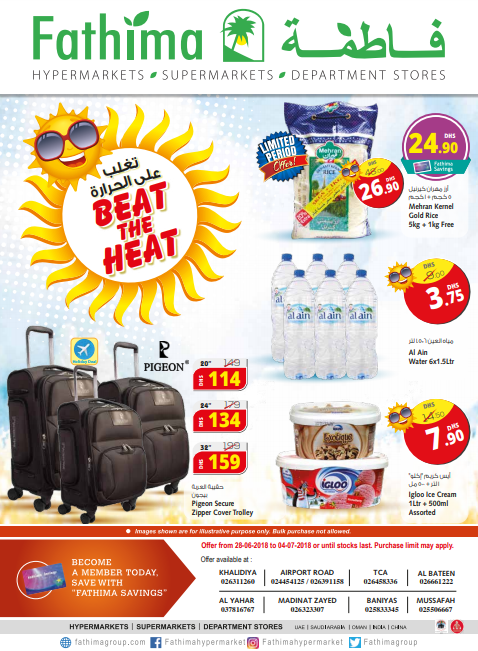Beat The Heat. Offer available at Fathima Hypermarket, Abu Dhabi branches. Offer valid from 28th June to 4th July 2018 or until stocks last.