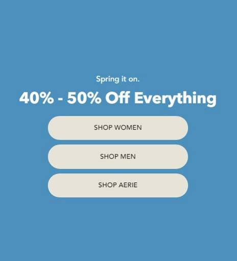 40% - 50% Off Everything @ American Eagle