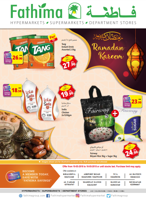 Ramadan Kareem Special Offers are now available at Fathima Hypermarket, Abu Dhabi Branch! Valid until 16th May 2018.
