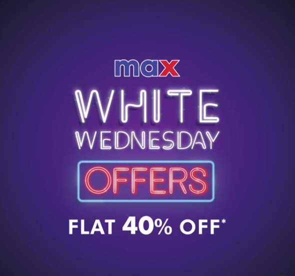 White Wednesday Sale.  Flat 40% Off @ Max