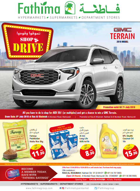 Amazing Shop & Drive offers are available at Fathima Hypermarket, Ras Al Khaimah (Branch 2). Offer valid until 15th April 2018.