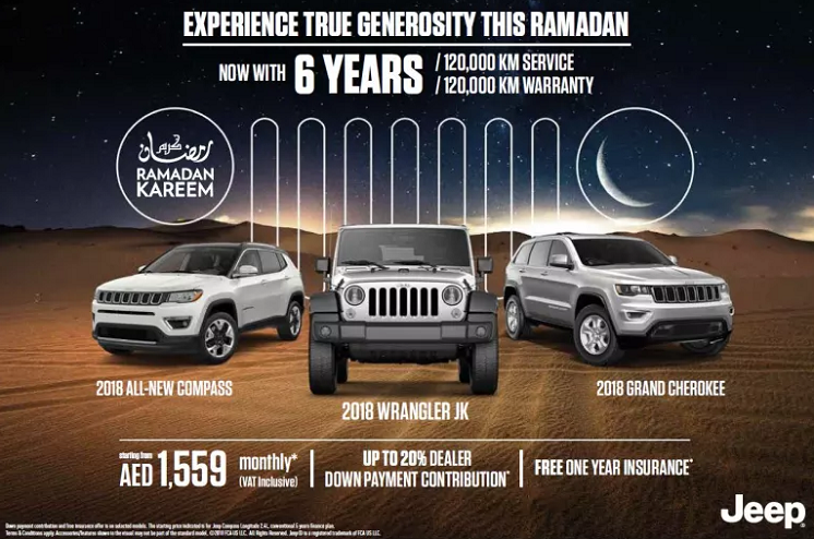 Jeep - EXPERIENCE TRUE GENEROSITY THIS RAMADAN. With 6 YEARS / 120,000 KMS FREE Service and Warranty.  Free one-year INSURANCE on selected models*.  Up to 20% Dealer down payment contribution*.  *T&C apply. Offer valid until 30 th June 2018 only.