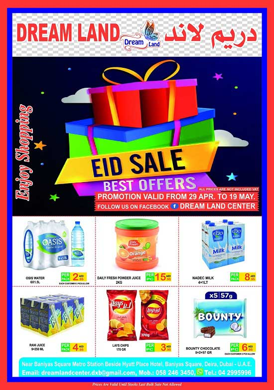 Eid Sale. Best Offers @ Dream Land Center. Offer valid from 29th April - 19th May 2021