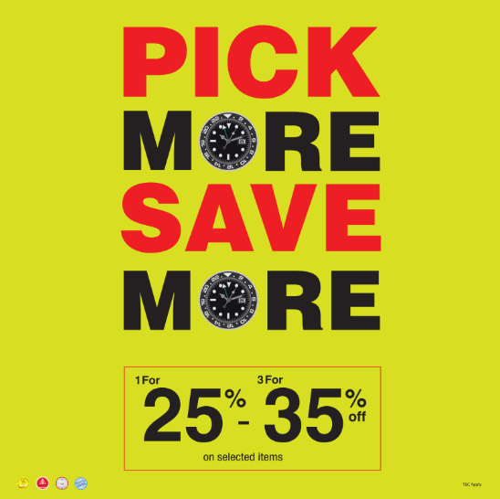 The Watch House Pick More Save More offer is back!  Buy 1 watch at 25% off & Buy 3 watches at 35% off on selected items.