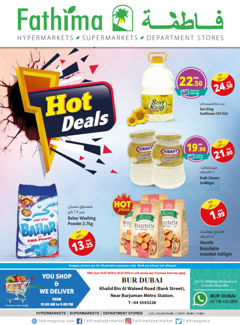 Hot Deals. Offer available at Fathima Hypermarket, Bur Dubai branch. Offer valid until 25th July 2018