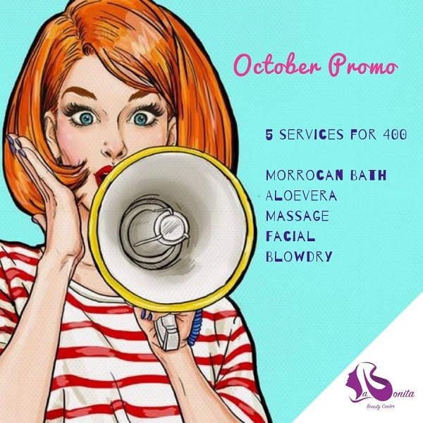 La Bonita Beauty Center - October Promo. Get 5 services at only AED 400!