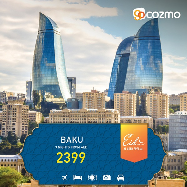Explore Baku this Eid Al Adha with All-inclusive Packages from AED 2399.