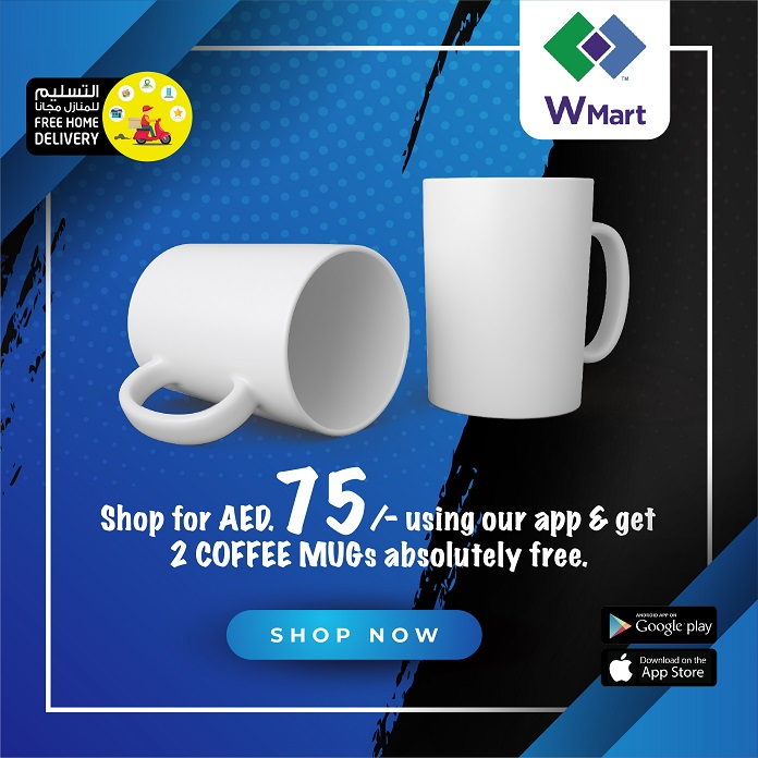 Shop for AED 75/- using W Mart app and get 2 pcs COFFEE MUG absolutely free. Hurry, grab the offer now!
