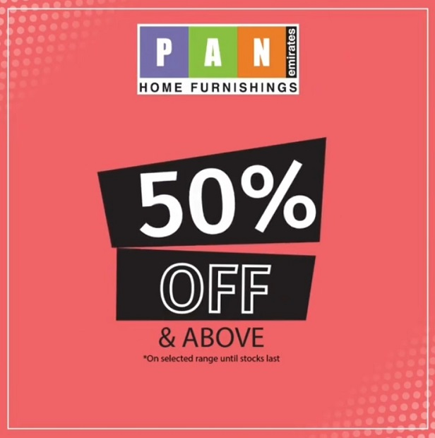 50% off and above only at PAN Emirates! It's the perfect time for you to grab the best of our selected range of products with 50% off and above. Shop online @ panemirates.com or check them out in stores.