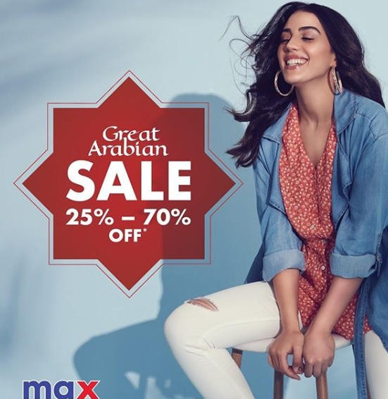 Max Great Arabian Sale. Get the latest fashion at up to 70% off Hurry!