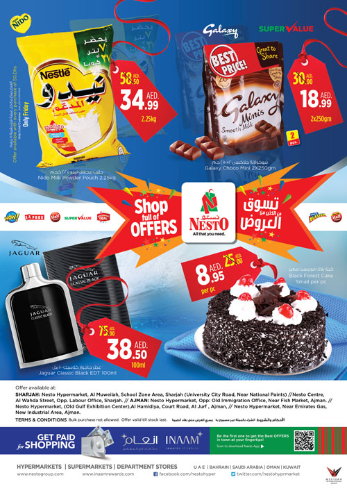 Shop full of Offers! From 2018 Mar 29 to Mar 31. Offer available at Nesto Hypermarket - Muweilah, Sharjah.  Nesto Hypermarket, Al Jurf, Ajman. Nesto Hypermarket, Al Wahda, Sharjah. Nesto Hypermarket, Opp. GMC Hospital, Ajman.  Nesto Hypermarkets, Mushrif, Ajman.