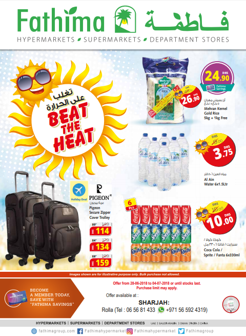 Beat The Heat. Offer available at Fathima Hypermarket, Sharjah branch. Offer valid from 28th June to 4th July 2018 or until stocks last.