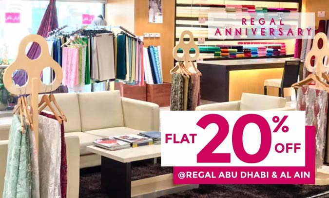 Flat 20% off on all items in Regal Abu Dhabi and Al Ain!  Don't miss this chance to shop for fancy fabrics, accessories and more, from 8th November to 8th December 2020.